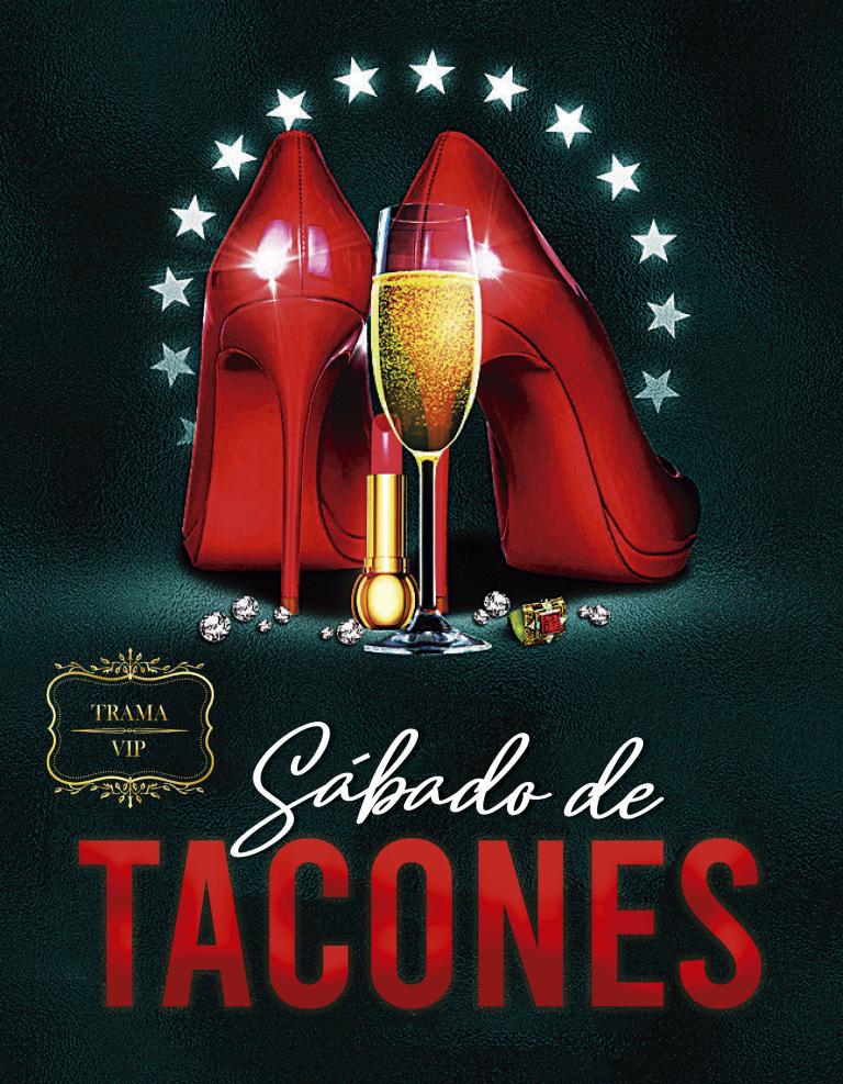 SÁBADOS – NOCHE DE TACONES